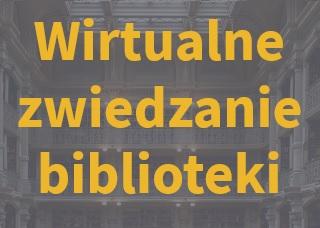 baner: wirtualne zwiedzanie biblioteki